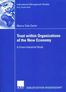 Trust within Organizations of the New Economy